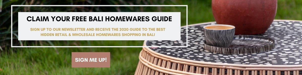 BALI INTERIORS HOMEWARES GUIDE 2020
