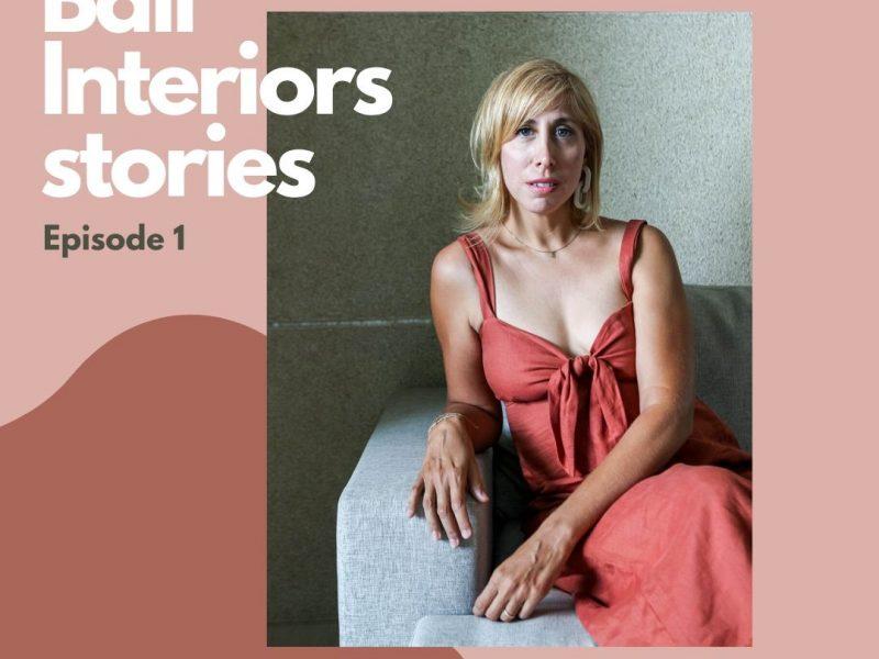 Bali Interiors Podcast