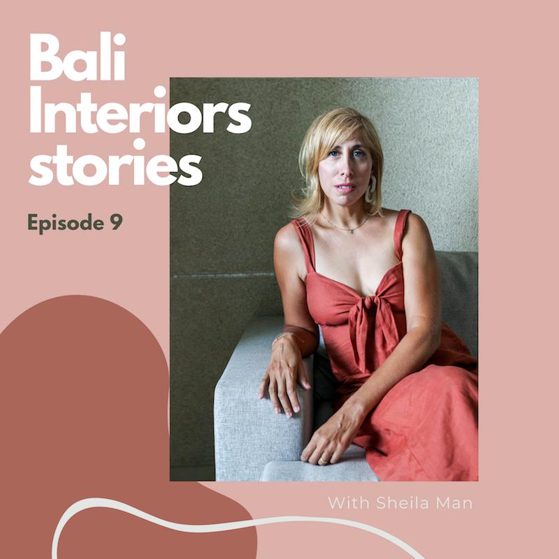 Bali Interiors Stories Podcast 9 Budiman Ong